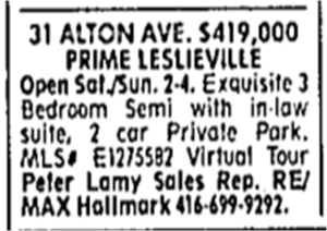 "The Second Coming of Leslieville, not as a rural village, but as ""Location! Location! Location!"" Toronto Star, Dec. 15, 2007"