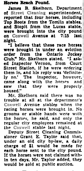 After the City of Toronto switched to motorized trucks, Coxwell Stables became the City Pound. Globe and Mail, May 24, 1941
