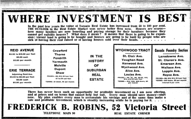 Reid Ave and Erie Terrace went on the market in 1906. Robins Real Estate acted as agents for the investors who actually owned the land. Toronto Star, May 5, 1906