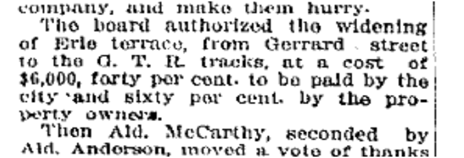 They may have authorized it, but no one on Erie Terrace could pay for it. It wasn't widened until 1916. Toronto Star, Dec. 16, 1911