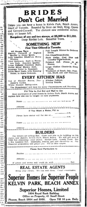 Toronto Star, April 11, 1922 The media and real estate brokers encouraged high expectations, for a price.