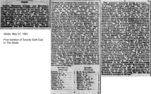 Globe, May 7, 1881 First mention of the Toronto Golf Club